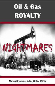 Oil & Gas Royalty Nightmares
