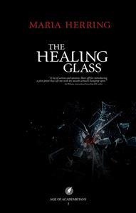 The Healing Glass
