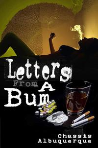 Letters From A Bum