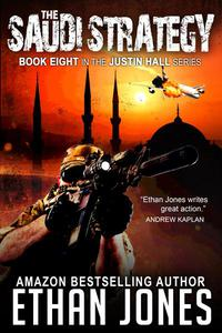 The Saudi Strategy: A Justin Hall Spy Thriller