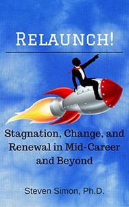 RELAUNCH! Stagnation, Change, and Renewal in Mid-Career and Beyond