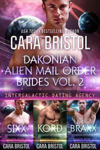 Dakonian Alien Mail Order Brides Boxed Set Volume 2 (Intergalactic Dating Agency)