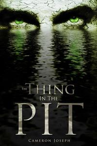 The Thing in the Pit