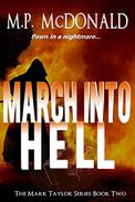 March Into Hell: (A Psychological Thriller)