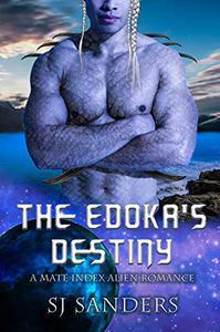 The Edokas' Destiny: A Mate Index Alien Romance