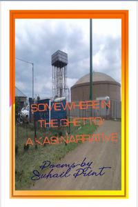 Somewhere In The Ghetto: A Kasi Narrative