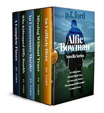 The Story So Far: Alfie Bowman Novellas 1-5