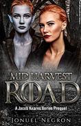 Mid Harvest Road: Jacob Kearns Series