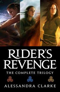 Rider's Revenge: The Complete Trilogy