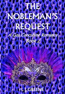 The Nobleman's Request: A Gay Concubine Romance Book 2