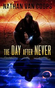 The Day After Never: A Time Travel Adventure