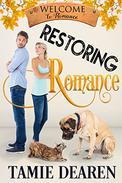 Restoring Romance: A Sweet Romance Novella