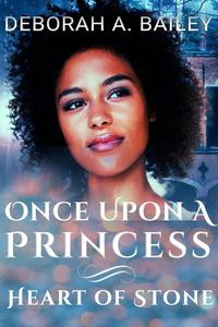 Once Upon A Princess: Heart of Stone