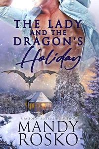 The Lady and the Dragon's Holiday