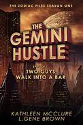 The Gemini Hustle Episode 1: Two Guys Walk Into a Bar
