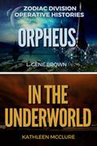 Orpheus//In the Underworld