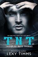 Troubled Nate Thomas: Hot Steamy Sport Romance NFL HEA TNT