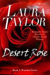 Desert Rose (Warrior Series - Book #1)