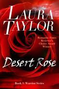 Desert Rose (Warrior Series - Book #1)