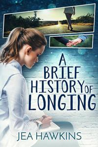 A Brief History of Longing