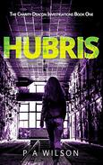 Hubris: A Female Private Investigator Mystery series
