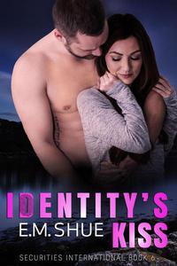 Identity's Kiss: Securities International Book 6