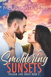 Smoldering Sunsets: A Small Town Romance