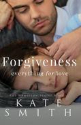 Forgiveness: Everything for Love