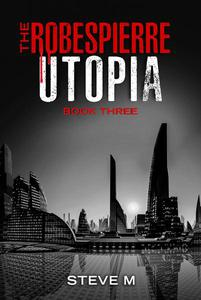 The Robespierre Utopia