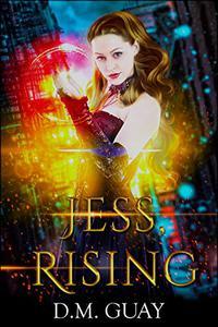 Jess, Rising: A teen psychic mystery romance