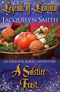 Legends of Lasniniar: A Solstice Feast (A World of Lasniniar Epic Fantasy Series Short)
