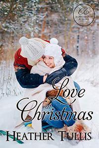 Love at Christmas: A Crystal Creek Romance novella