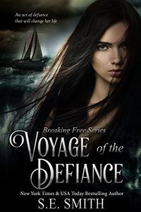 Voyage of the Defiance: Young Adult