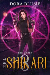 The Shikari 3: The Order