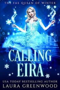 Calling Eira