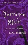 Tarragon Hair: An African Hair-Braiding Legend