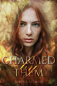 Charmed by Them: A Reverse Harem Romance