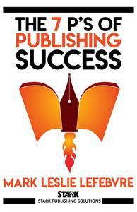 The 7 P's of Publishing Success