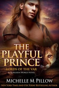 The Playful Prince: A Qurilixen World Novel