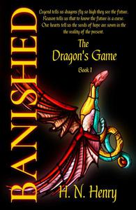 Banished The Dragon's Game Book I