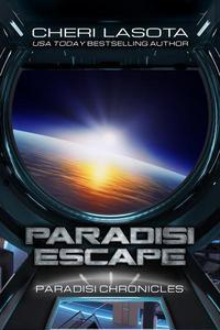 Paradisi Escape: A Paradisi Chronicles Novella