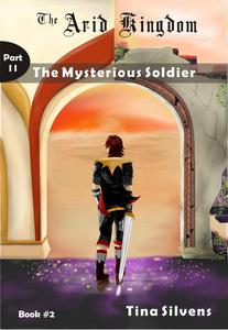 The Mysterious Soldier - Part II