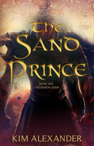 The Sand Prince: The Demon Door Book One