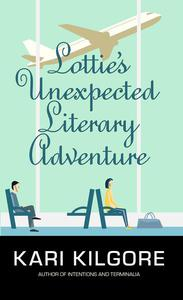 Lottie's Unexpected Literary Adventure