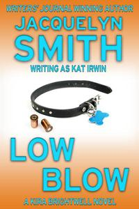 Low Blow: A Kira Brightwell Novel