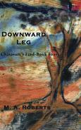 Downward Leg: Chinavare's Find - Book Four
