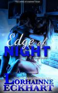 Edge of Night: (Mystery, Thriller, Romantic Suspense): Kate & Walker Deadly, Dangerous & Desired