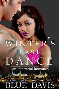 Interracial Romance: Winter's Last Dance