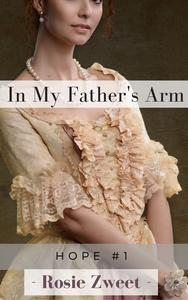 In My Father's Arm