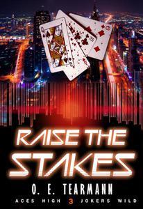 Raise the Stakes